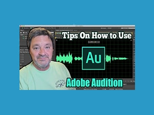 Bill DeWees video cover image for Adobe Audition Tips